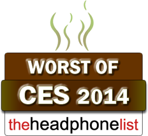 The Headphone List Worst of CES 2014