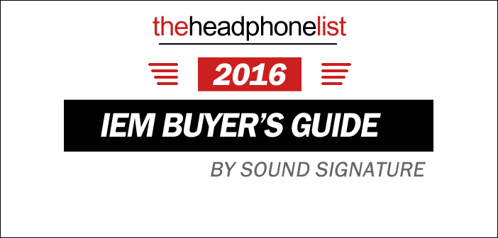 2016 IEM Buyer's Guide by Sound Signature