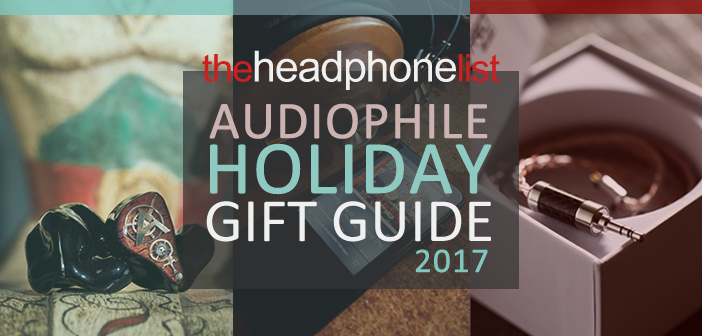 2017 Audiophile Holiday Gift Guide